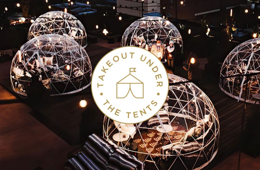 Takeout Under Tents graphic over an image of garden igloos at night